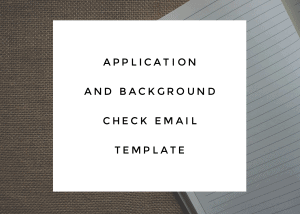 Application and Background Check